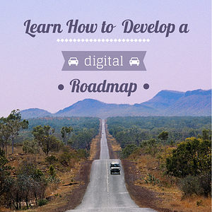 Develop a Digital Blueprint