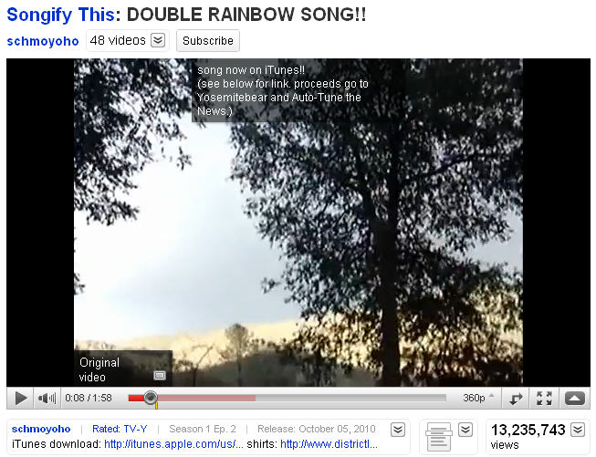 Double Rainbow Video