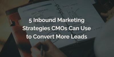 5-inbound-marketing-strategies-for-cmos.png