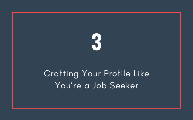Mistake #3: Crafting Your Profile Like You're a Job Seeker | Xcellimark Blog