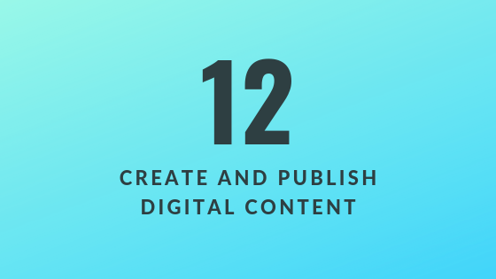 Create and Publish Digital Content