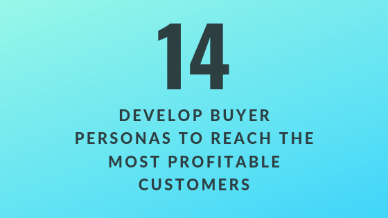 Develop Buyer Personas to Reach the Most Profitable Customers