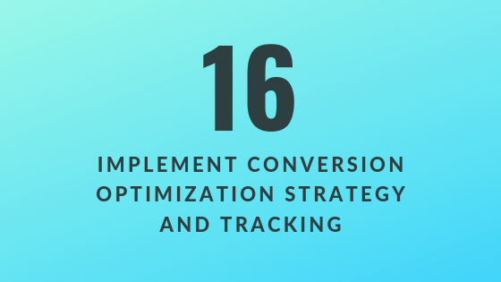 Implement Conversion Optimization Strategy and Tracking