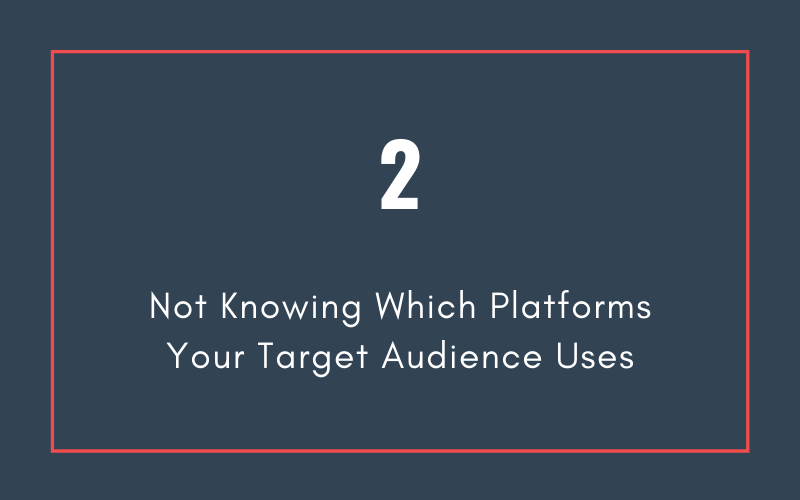 Mistake #2: Not Knowing Which Platforms Your Target Audience Uses | Xcellimark Blog
