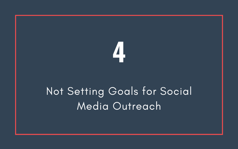 Mistake #4: Not Setting Goals for Social Media Outreach | Xcellimark Blog
