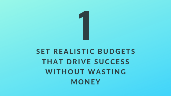 Set Realistic Budgets That Drive Success Without Wasting Money | Xcellimark Blog