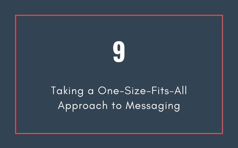 Mistake #9: Taking a One-Size-Fits-All Approach to Messaging | Xcellimark Blog