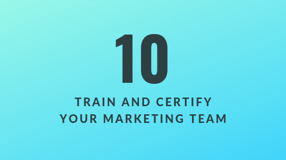 Train and Certify Your Marketing Team