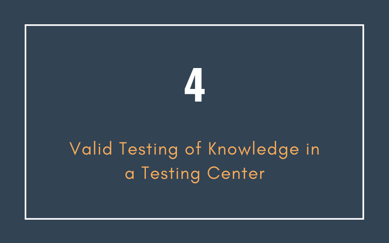 Valid Testing of Knowledge in a Testing Center | Xcellimark Training