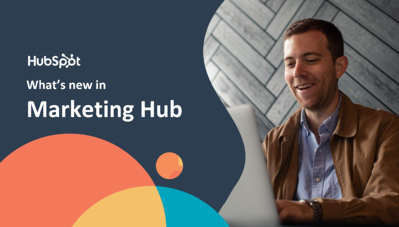 HubSpot Marketing Hub [2021 Updates] - Xcellimark Blog