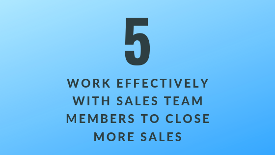 Work Effectively with Sales Team to Close More Sales   Xcellimark Training