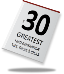 The 30 Greatest Lead Generation Tips Ebook
