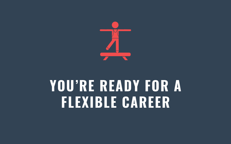 You're Ready for a Flexible Career | Xcellimark Blog