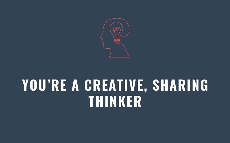You're a Creative, Sharing Thinker | Xcellimark Blog