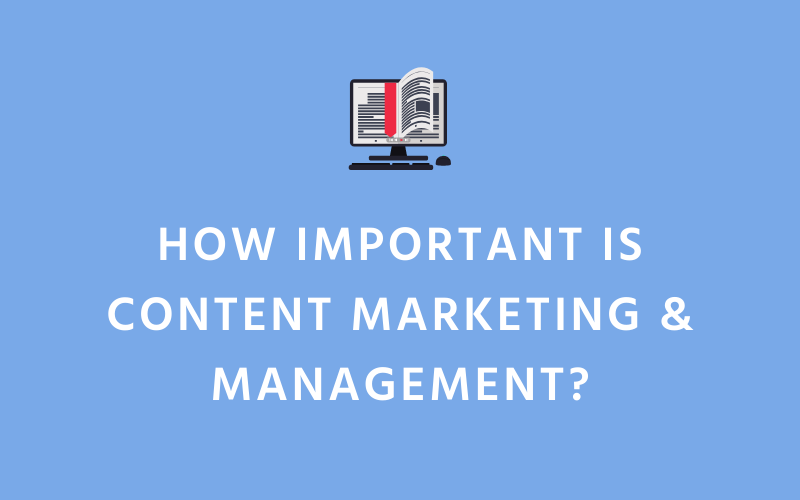 How Important is Content Marketing & Management? | Xcellimark Blog