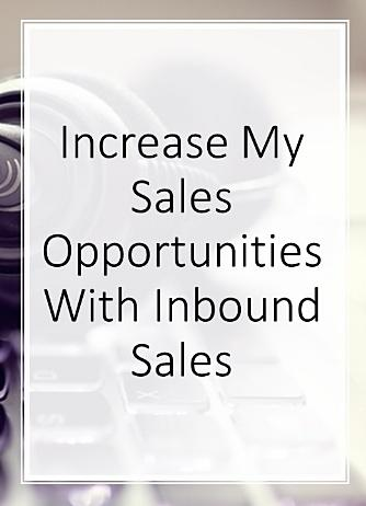 Increase My Sales With Inbound Sales
