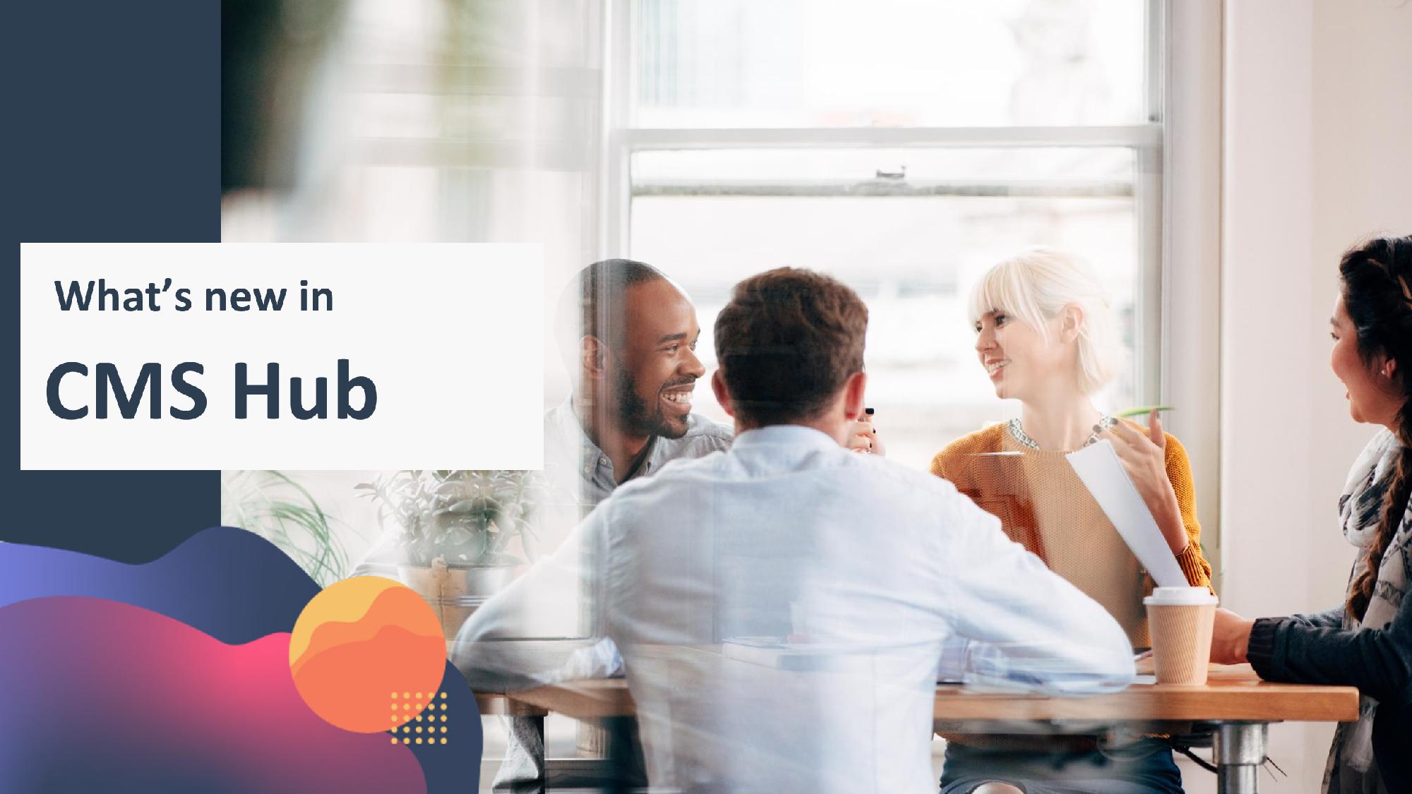 HubSpot CMS Hub [2021 Updates]
