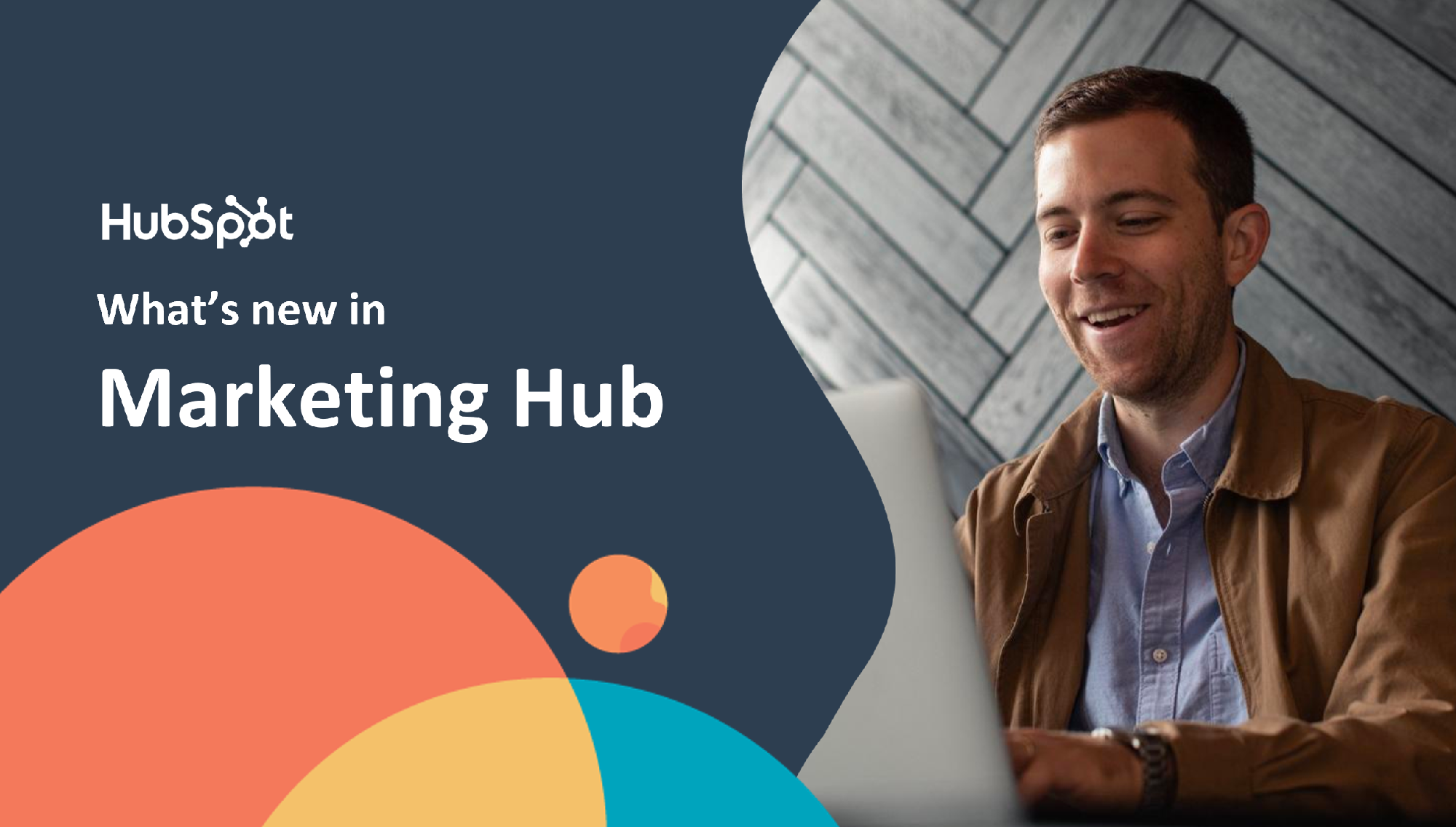 HubSpot Marketing Hub [2021 Updates]