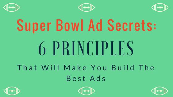 super-bowl-ad-secrets-principles.png